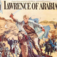 """For Home and Country"" World War I Film Series: ""Lawrence of Arabia"""