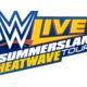 WWE LIVE SUMMERSLAM HEATWAVE TOUR