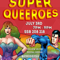 Pride Student Union Presents Super Queeroes