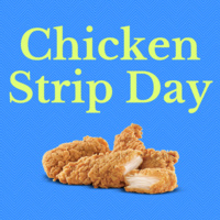 Chicken Strip Day
