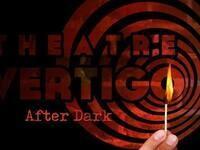No Filter Improv: Vertigo After Dark