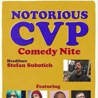 Notorious CVP LIVE Comedy - Headliner Stefan Subotich