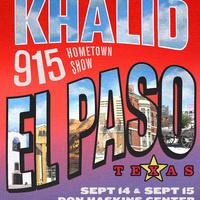 Khalid 915 Hometown Show El Paso