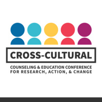 National Cross-Cultural Counseling & Education Conference for Research, Action, & Change
