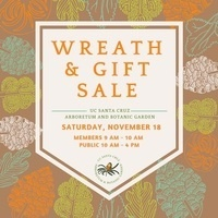 UC Santa Cruz Arboretum and Botanic Garden wreath and gift sale, Saturday