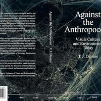 Book Release: TJ Demos, Against the Anthropocene