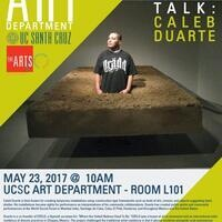 VISITING ARTIST TALK: CALEB DUARTE