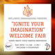 Ignite Your Imagination - Welcome Fair