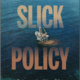 Slick Policy: Environmental and Science Policy in the Aftermath of the Santa Barbara Oil Spill