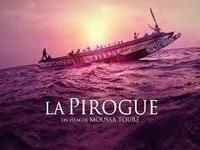 La Pirogue/The Pirogue