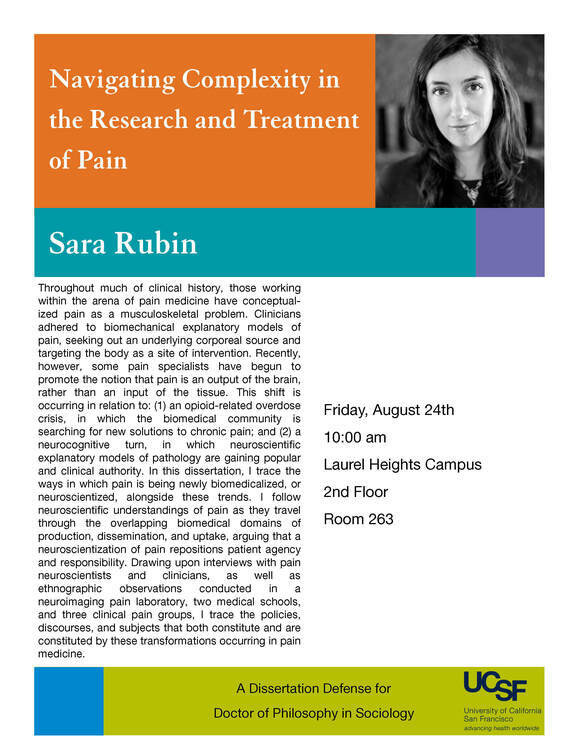 Aug 24, 2018: Rubin Dissertation Defense: Navigating Complexity in the Research and Treatment of Pain at Laurel Heights Campus