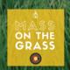 Mass on the Grass