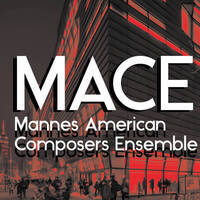 MACE (Mannes American Composers Ensemble) with Alan Pierson, conductor