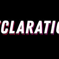 Reflections: Declaration