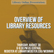 Overview of Library Resources