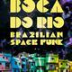 Boca Do Rio Live!