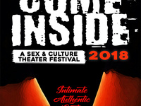 Come Inside 2018: Sex & Culture Theater Festival Opening Gala