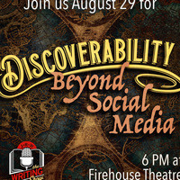 August Writing Show: Discoverability: Beyond Social Media