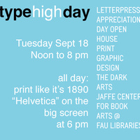 Type High Day: Letterpress Appreciation Day Open House