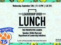 Leadership Over Lunch: The Prospective Leader