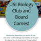 Biology Club and Board Games!