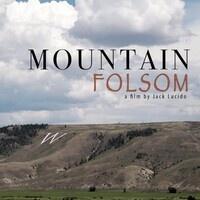 """""""Mountain Folsom"""" Documentary Film Premiere"""