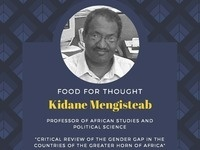 Food for Thought with Kidane Mengisteab
