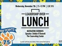 Leadership Over Lunch: Navigating Burnout