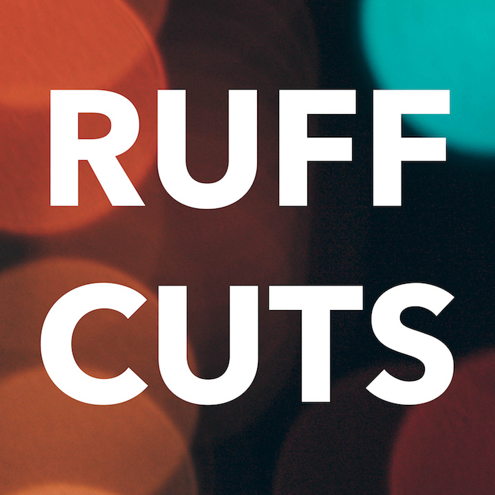 Ruff Cuts I
