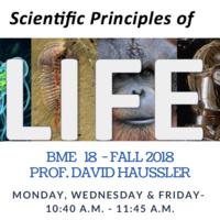 Scientific Principles of Life (BME 18) with Professor David Haussler