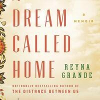 Reyna Grande Book Launch: A Dream Called Home