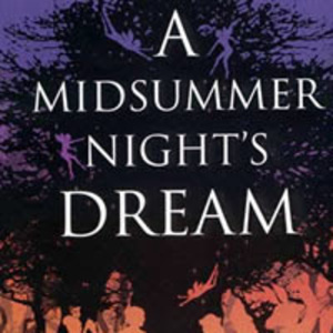 A Midsummer Night S Dream By William Shakespeare Theatre And Film