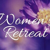 Women's Retreat  - POSTPONED to SPRING 2019