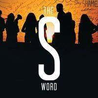 The S Word Screening and LiftUp Fair