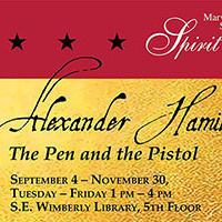 Alexander Hamilton: The Pen and The Pistol