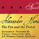 Alexander Hamilton: The Pen and The Pistol