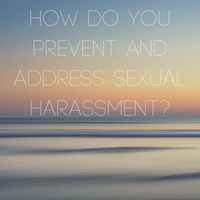 Find Your Assertive Voice: Preventing and Addressing Sexual Harassment