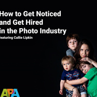How to Get Noticed and Get Hired in the Photo Industry, featuring Callie Lipkin