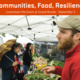 Communities, Food, Resilience Livestream Event