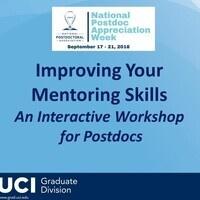 Improving Your Mentoring Skills An Interactive Workshop for Postdocs