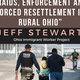 Raids, Enforcement and Forced Resettlement in Rural Ohio