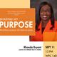 Sharing My Purpose: Keynote Speaker Dr. Rhonda M.Bryant