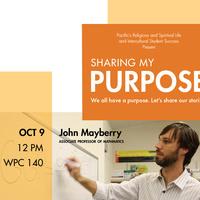 Sharing My Purpose: Keynote Speaker John Mayberry