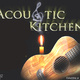 Acoustic Kitchen Open Stage