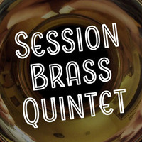Patron of the Arts: Session Brass Quintet