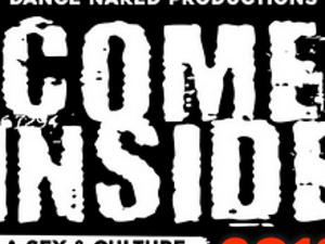 Come Inside 2018: Sex & Culture Theater Festival