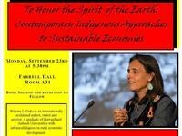 To Honor the Spirit of the Earth: Contemporary Indigenous Approaches to Sustainable Economies