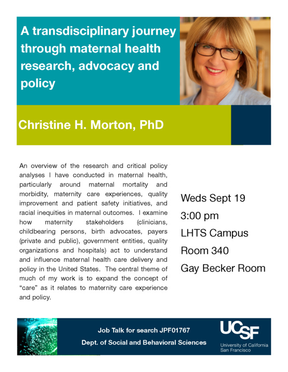 Sep 19, 2018: Job Talk: A transdisciplinary journey through maternal health research, advocacy and policy at Laurel Heights