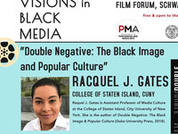 Voices & Visions in Black Media: Racquel Gates (CUNY)