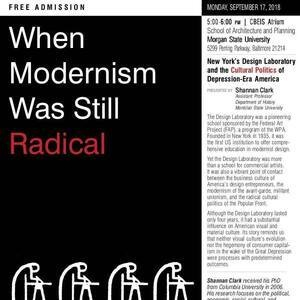 SA+P FALL 2018 LECTURE SERIES: When Modernism was Still Radical